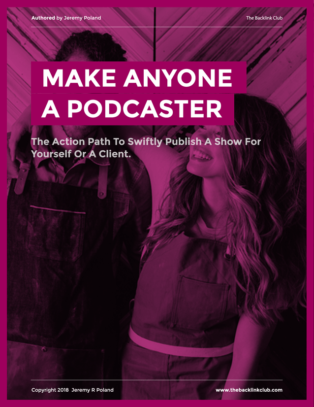 Make Anyone A Podcaster